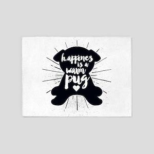 Happiness Is A Warm Pug 5'x7'Area Rug