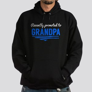 Recently Promoted To Grandpa Hoodie
