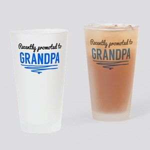 Recently Promoted To Grandpa Drinking Glass