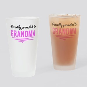 Recently Promoted To Grandma Drinking Glass