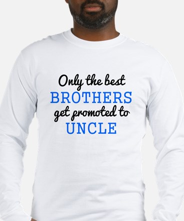 Only The Best Brothers Get Promoted To Uncle Long