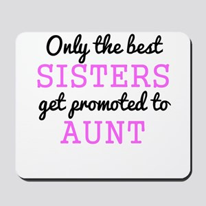 Only The Best Sisters Get Promoted To Aunt Mousepa