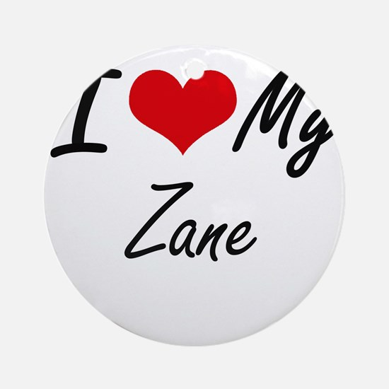 I Love My Zane Round Ornament