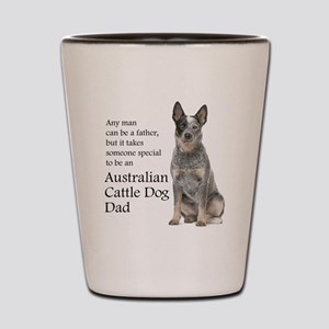 Cattle Dog Dad Shot Glass