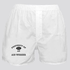 Property of an Aid Worker Boxer Shorts