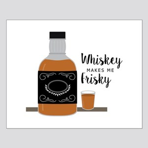 Frisky Whiskey Posters