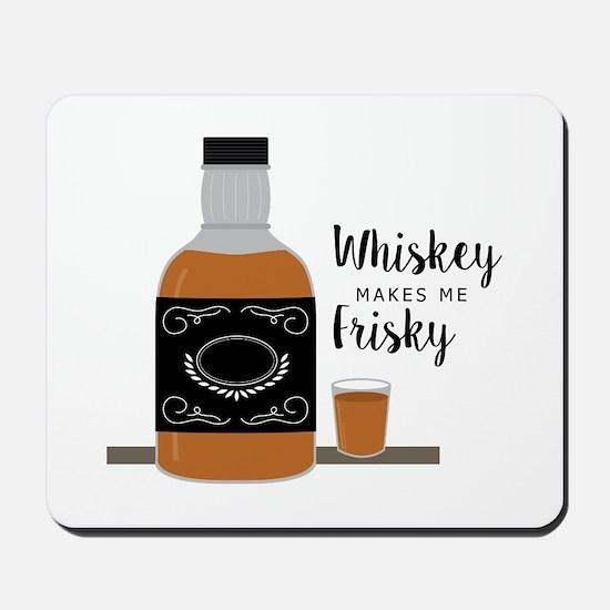 Frisky Whiskey Mousepad