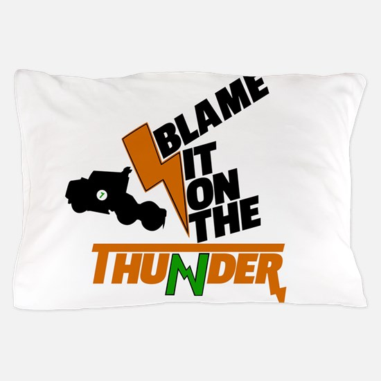 Buddy Thunderstruck - Blame it on the Pillow Case