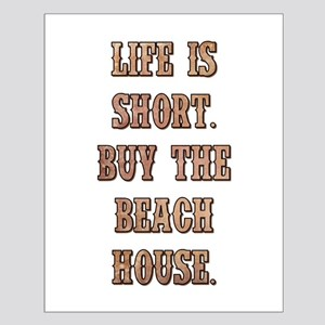 LIFE IS SHORT Posters