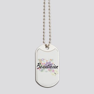 Beautician Artistic Job Design with Flowe Dog Tags