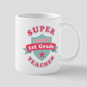 Super 1st Grade Teacher Mug