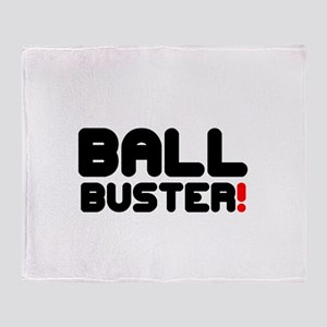 BALL BUSTER! Throw Blanket