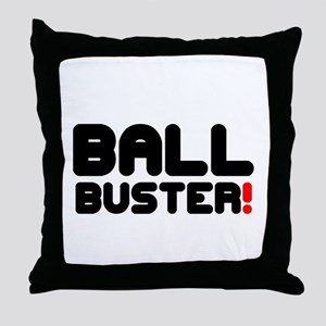 BALL BUSTER! Throw Pillow
