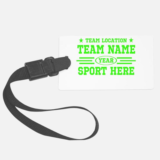 Personalized Your Team Your Text Luggage Tag