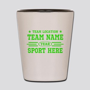 Personalized Your Team Your Text Shot Glass