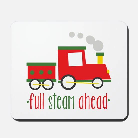 Full Steam Ahead Mousepad