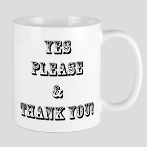 Yes Please & Thank You Mugs