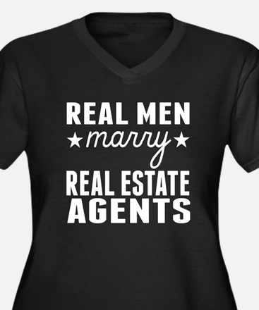 Real Men Marry Real Estate Agents Plus Size T-Shir