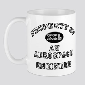 Property of an Aerospace Engineer Mug