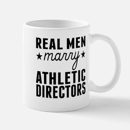 Real Men Marry Athletic Directors Mugs
