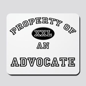 Property of an Advocate Mousepad
