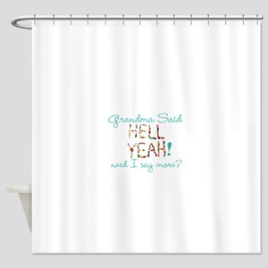 hell yeah personalized Shower Curtain