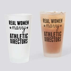 Real Women Marry Athletic Directors Drinking Glass