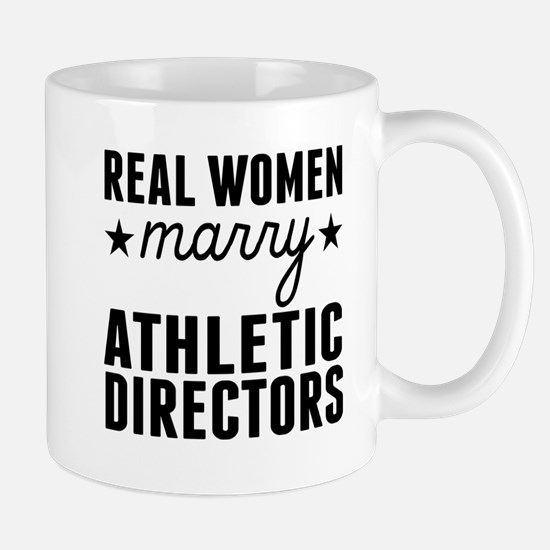 Real Women Marry Athletic Directors Mugs