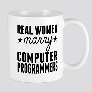 Real Women Marry Computer Programmers Mugs