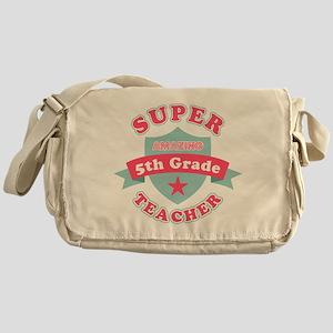 Super 5th Grade Teacher Messenger Bag
