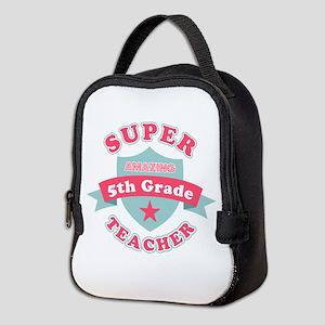 Super 5th Grade Teacher Neoprene Lunch Bag