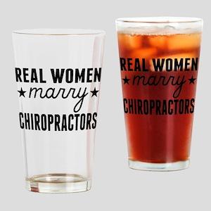 Real Women Marry Chiropractors Drinking Glass