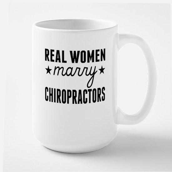 Real Women Marry Chiropractors Mugs