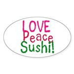 Love Peace Sushi Oval Sticker