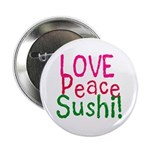 Love Peace Sushi Button