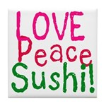 Love Peace Sushi Tile Coaster