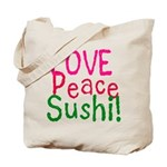 Love Peace Sushi Tote Bag