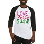 Love Peace Sushi Baseball Jersey