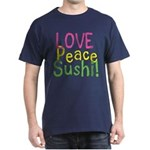 Love Peace Sushi Dark T-Shirt