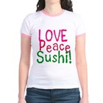 Love Peace Sushi Jr. Ringer T-Shirt