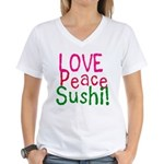 Love Peace Sushi Women's V-Neck T-Shirt