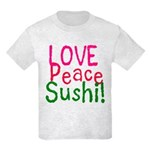 Love Peace Sushi Kids Light T-Shirt