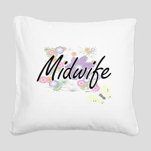 Midwife Artistic Job Design w Square Canvas Pillow