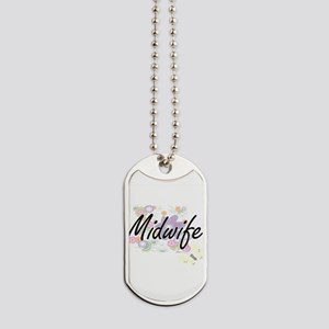 Midwife Artistic Job Design with Flowers Dog Tags