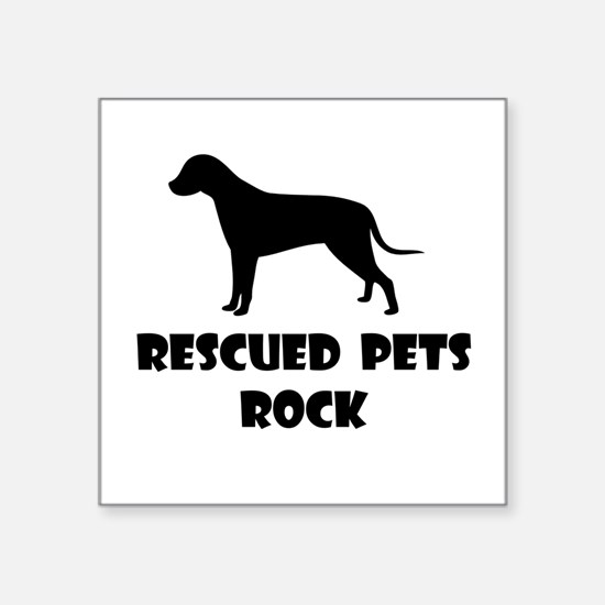 Rescued Pets Rock Sticker