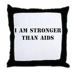 I am Stronger than AIDS Throw Pillow