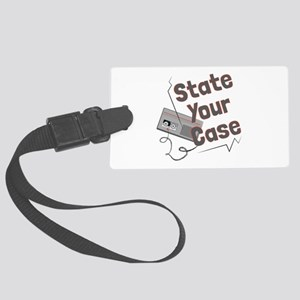 State Your Case Luggage Tag