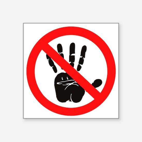Hands Off! Sticker