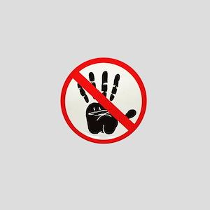 Hands Off! Mini Button
