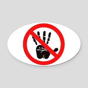 Hands Off! Oval Car Magnet